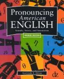 Pronouncing American English