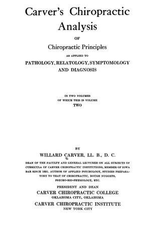 Carver's chiropractic analysis of chiropractic principles by Willard Carver