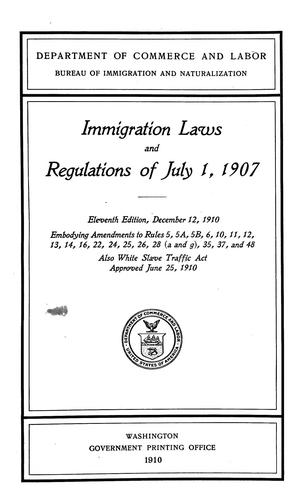 Immigration laws and regulations of July 1, 1907.