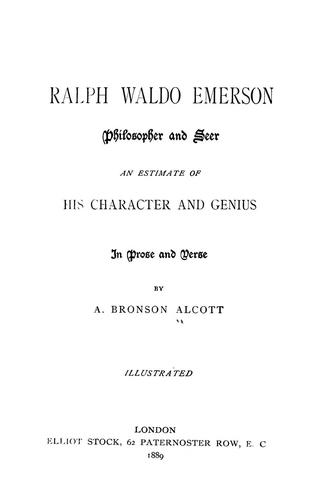 Ralph Waldo Emerson, philosopher and seer by Amos Bronson Alcott