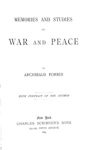Memories and studies of war and peace