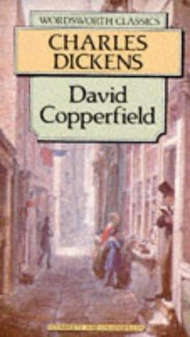 David Copperfield (Wordsworth Classics) (Wordsworth Classics) by Nancy Holder