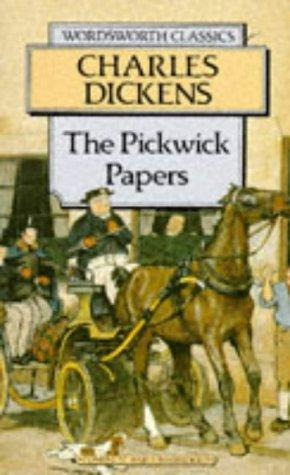 Pickwick Papers (Wordsworth Collection) (Wordsworth Collection) by Charles Dickens