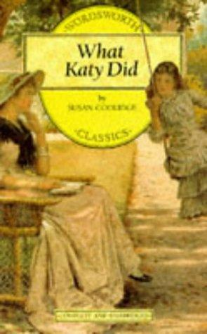 What Katy Did (Wordsworth Collection) (Wordsworth Collection) (Wordsworth Collection)