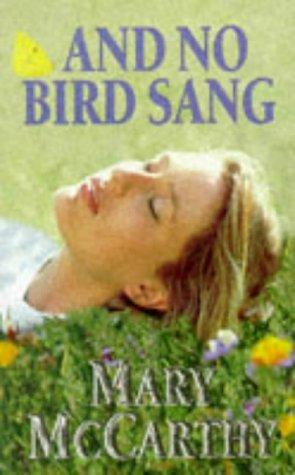 And no bird sang by McCarthy, Mary