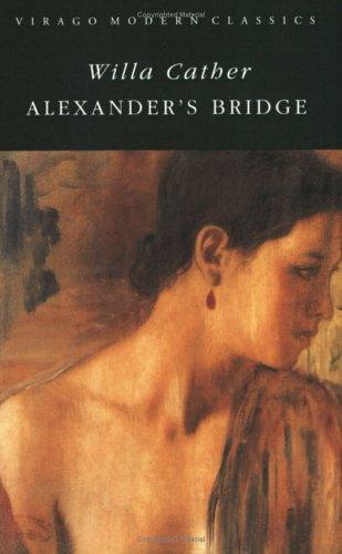Alexander's Bridge (Virago Modern Classics)