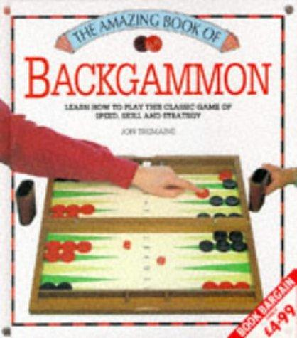 Backgammon - The Amazing Book (Amazing Book Series) by Jon Tremaine