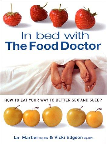In bed with the food doctor by Vicki Edgson