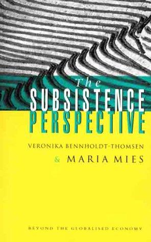 The Subsistence Perspective