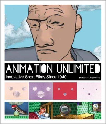 Animation Unlimited by Liz Faber, Helen Walters