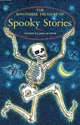 The Kingfisher Treasury of Spooky Stories (The Kingfisher Treasury of Stories) by