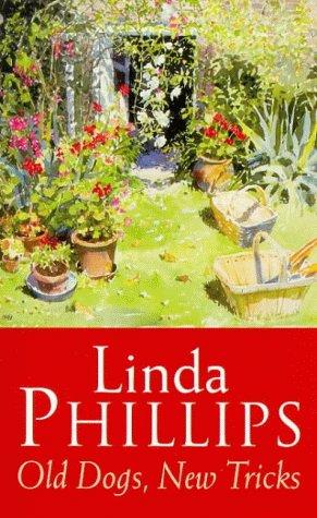 Old Dogs, New Tricks by Linda Phillips