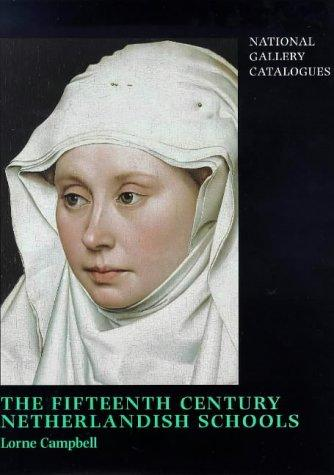 The fifteenth century Netherlandish schools by National Gallery (Great Britain)