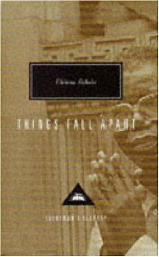 Things Fall Apart (Everyman's Library Classics)
