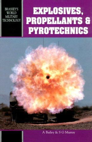 Explosives, propellants, and pyrotechnics by