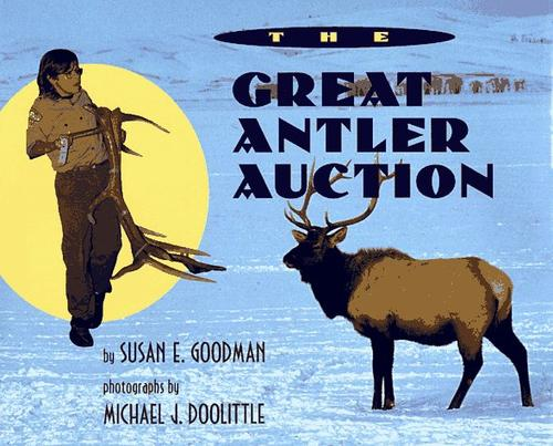 The great antler auction by Susan E. Goodman