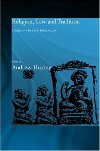 Religion, Law and Tradition by Andrew Huxley