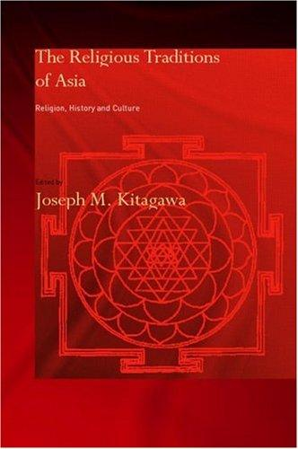 Religious Traditions of Asia by J. Kitagawa