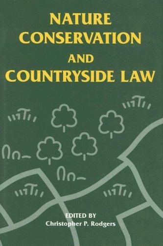 Nature conservation and countryside law by C. P. Rodgers
