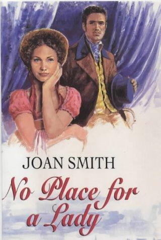 No Place for a Lady by Joan Smith