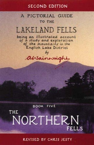 The Northern Fells (Pictorial Guides to the Lakeland Fells) by Alfred Wainwright