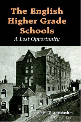 The English Higher Grade Schools by Merie Vlaeminke