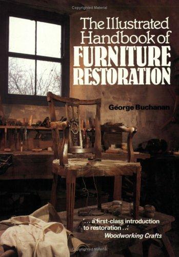 The Illustrated Handbook of Furniture Restoration