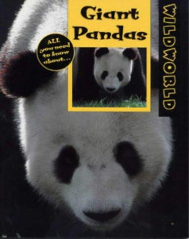 Giant Pandas (Wild World) by Karen Dudley
