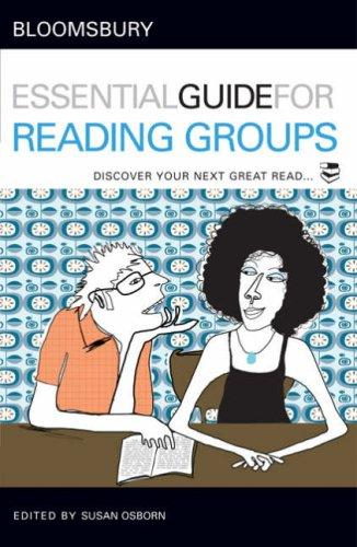 Bloomsbury Essential Guide for Reading Groups by Susan Osborne
